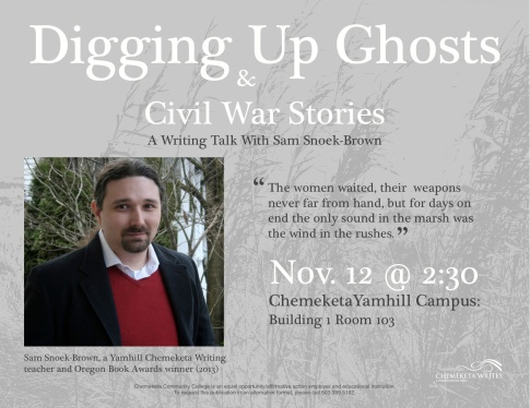 The poster for my Chemeketa Writes reading in McMinnville, OR, 2013.
