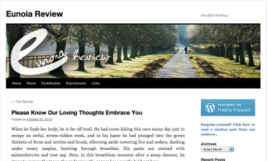 "My story, ""Please Know Our Loving Thoughts Embrace You,"" in Eunoia Review, 24 October 2013."