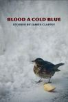 James Claffey, Blood a Cold Blue