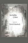 David Shattuck, Invisible Cities