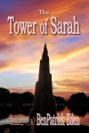 Ben Patrick Eden, The Tower of Sarah