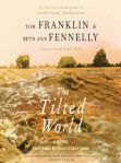 Tom Franklin and Beth Ann Fennelly, The Tilted World